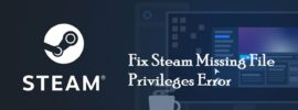 Fix-Steam-Missing-File-Privileges-Error